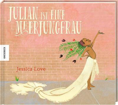 »Julian ist eine Meerjungfrau« – Knesebeck