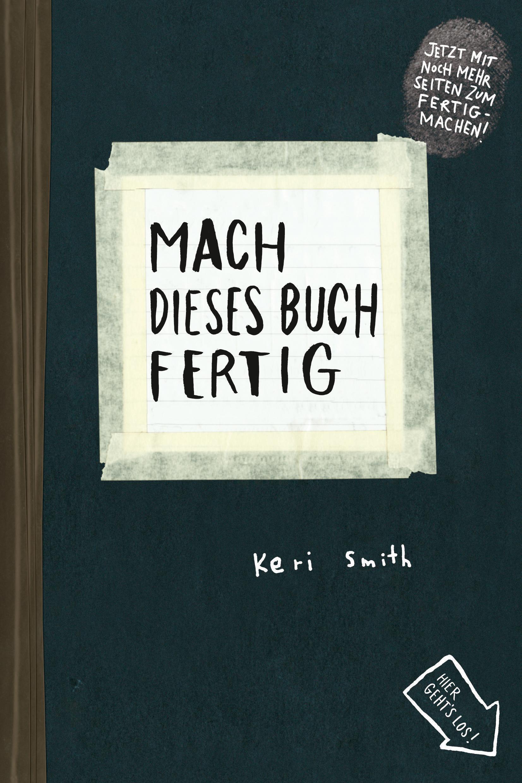 »MACH DIESES BUCH FERTIG« — ANTJE KUNSTMANN