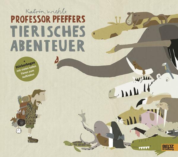 «PROFESSOR PFEFFERS TIERISCHES ABENTEUER« — BELTZ