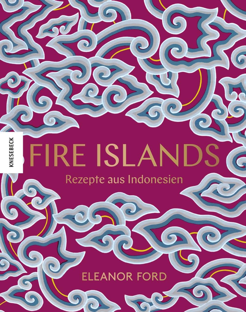 »FIRE ISLANDS«  — KNESEBECK