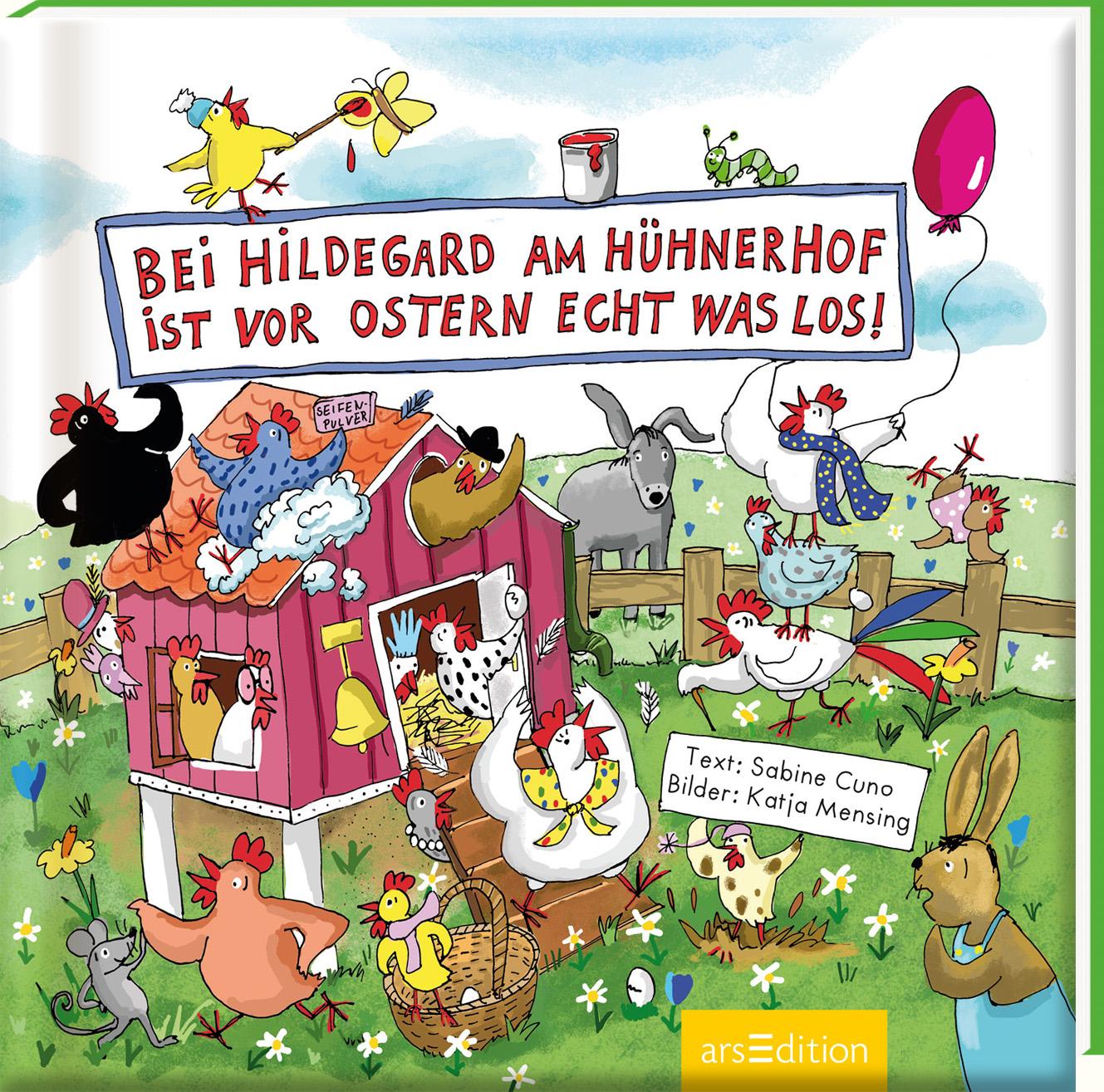 »Bei Hildegard am Hühnerhof ist vor Ostern echt was los!« — Ars Edition