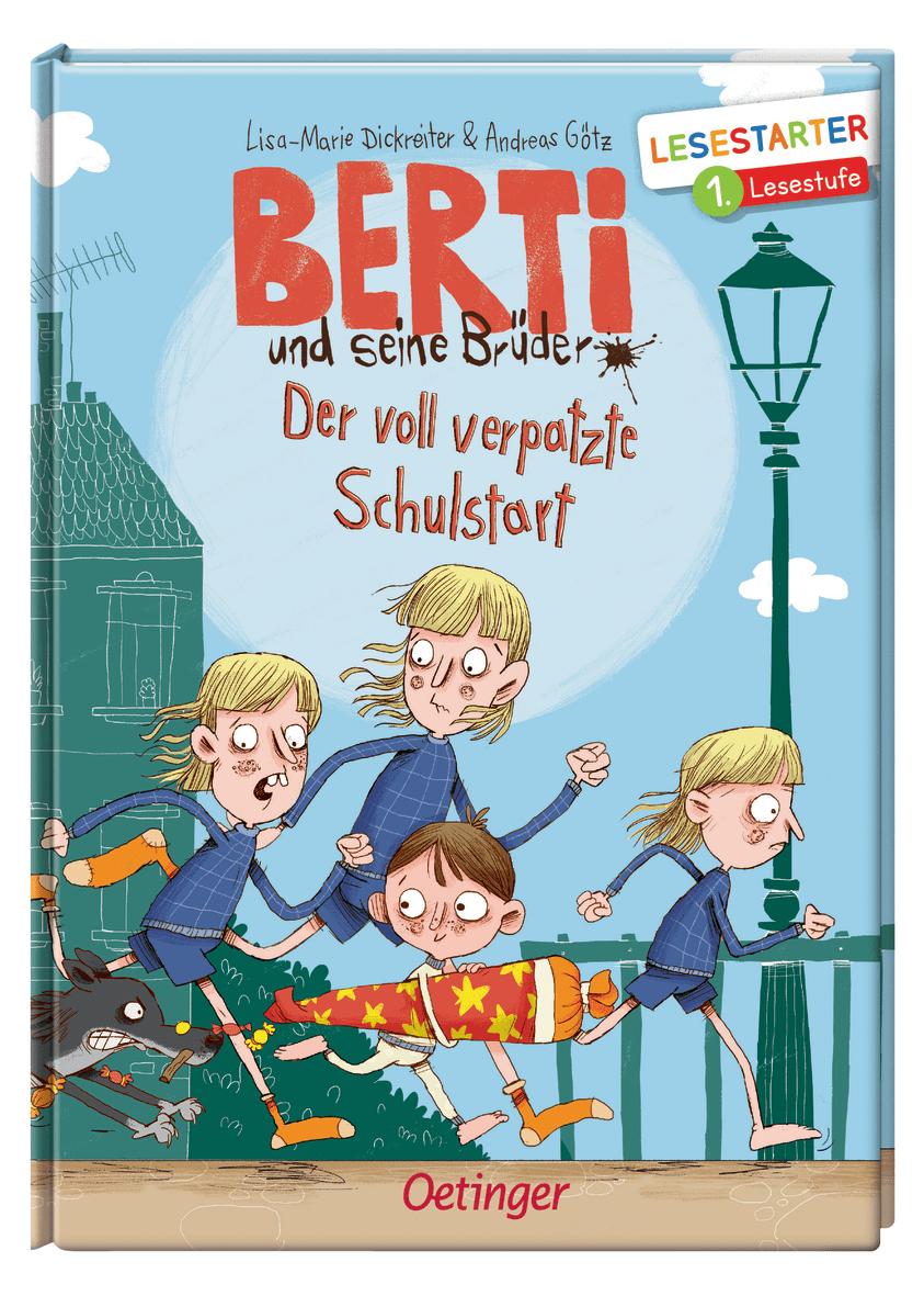 »BERTI UND SEINE BRÜDER - DER VOLL VERPATZTE SCHULSTART« — OETINGER