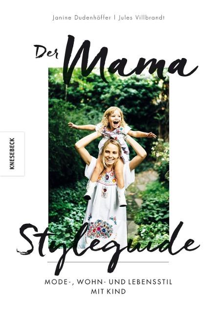 »DER MAMA STYLEGUIDE« - KNESEBECK