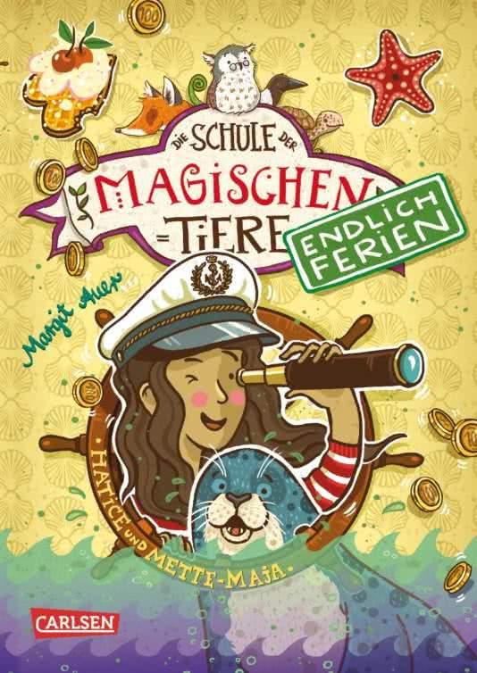 »Die Schule der magischen Tiere - Endlich Ferien: Hatice und Mette-Maja (Band 6)« —CARLSEN