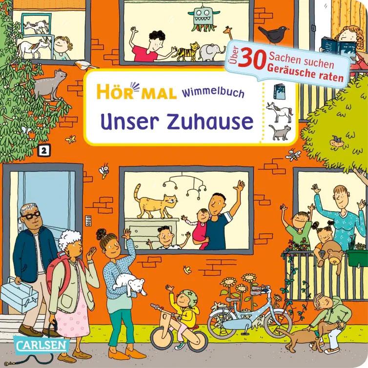 »Hör mal (Soundbuch): Wimmelbuch: Unser Zuhause« — CARLSEN