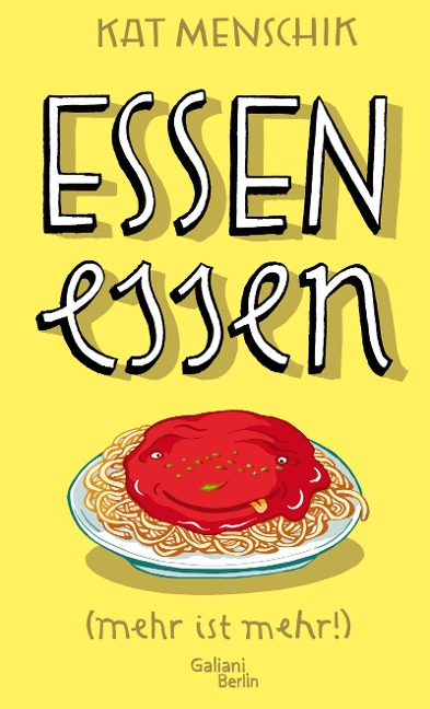 »ESSEN ESSEN« — GALIANI