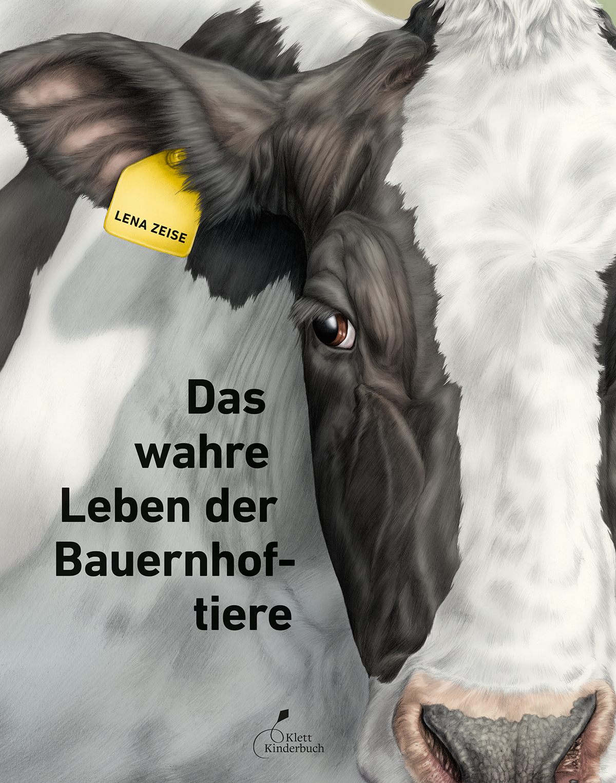 »DAS WAHRE LEBEN DER BAUERNHOFTIERE« - KLETT KINDERBUCH