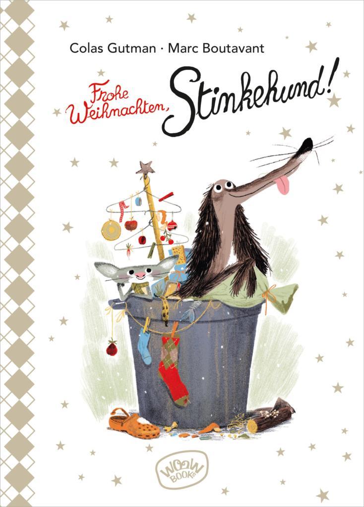 »FROHE WEIHNACHTEN, STINKEHUND! (BAND 3)« — WOOW BOOKS
