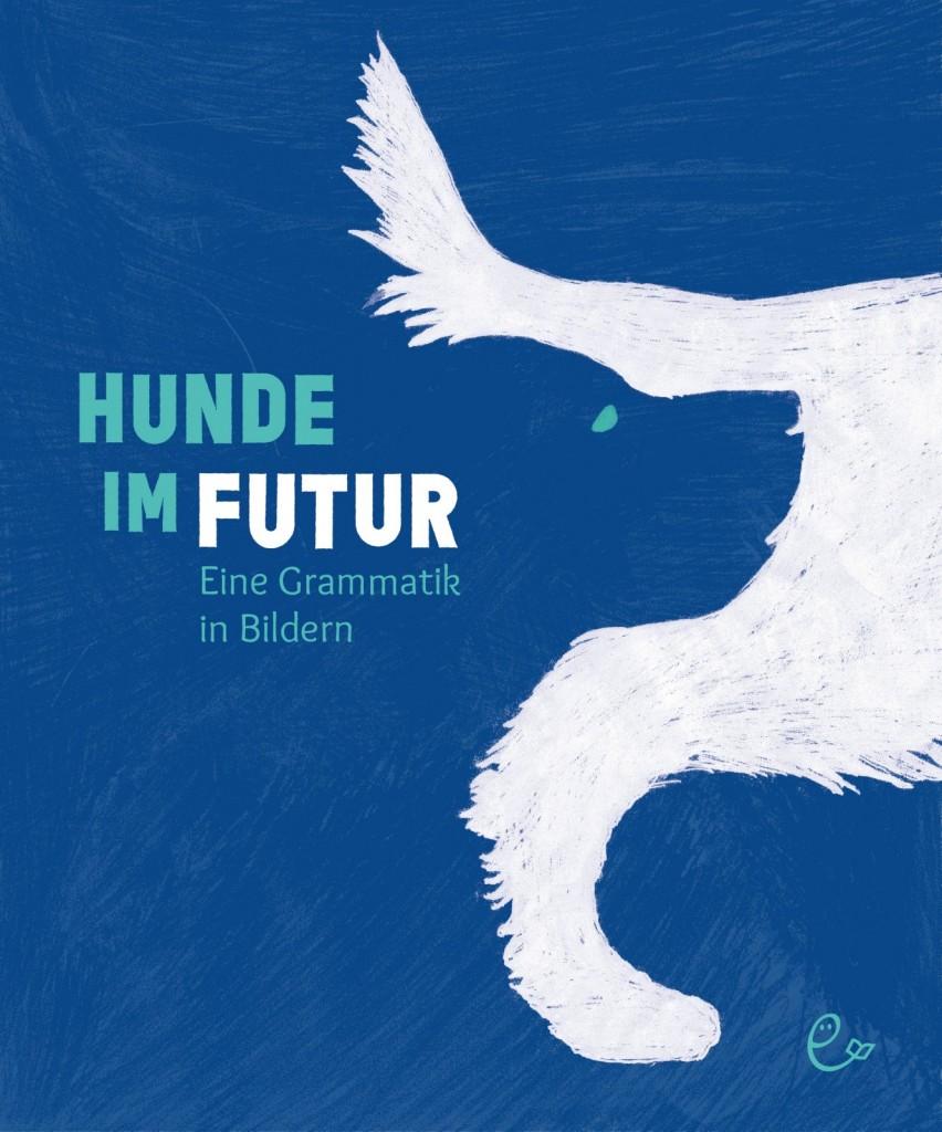 »Hunde im Futur«  — SUSANNA RIEDER
