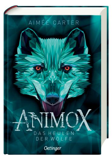 »Animox 01. Das Heulen der Wölfe« — Oetinger