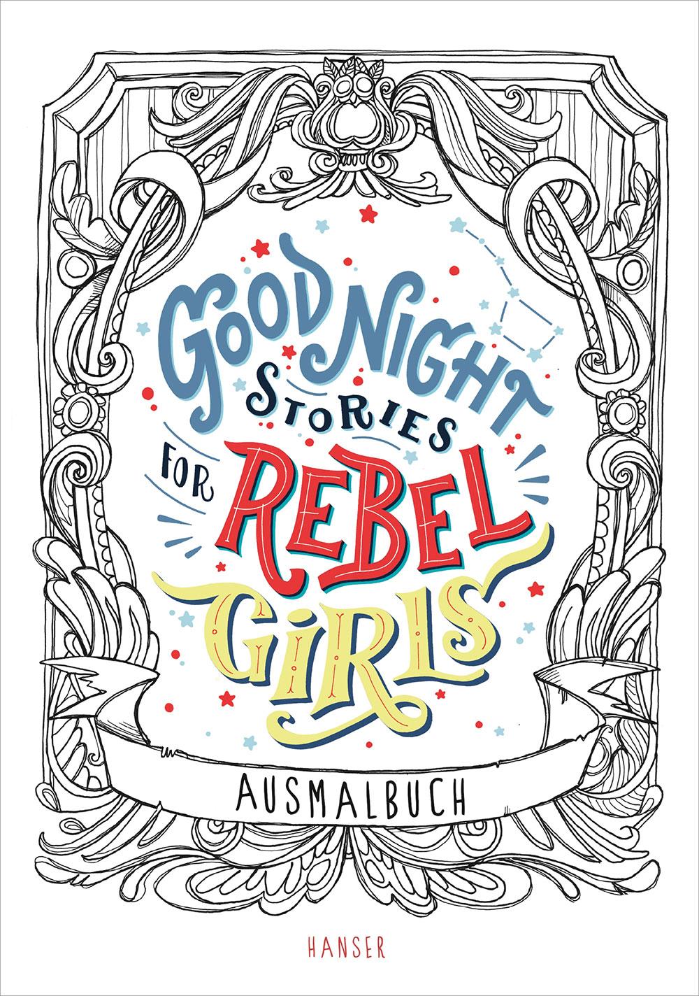 »Good Night Stories for Rebel Girls - Ausmalbuch« — Carl Hanser