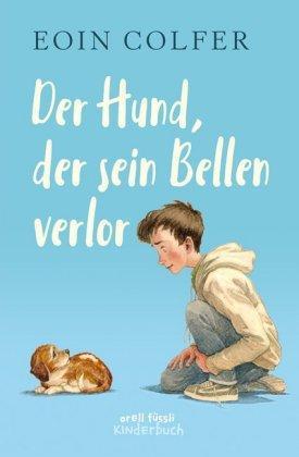 »Der Hund, der sein Bellen verlor« - Orell Fuessli