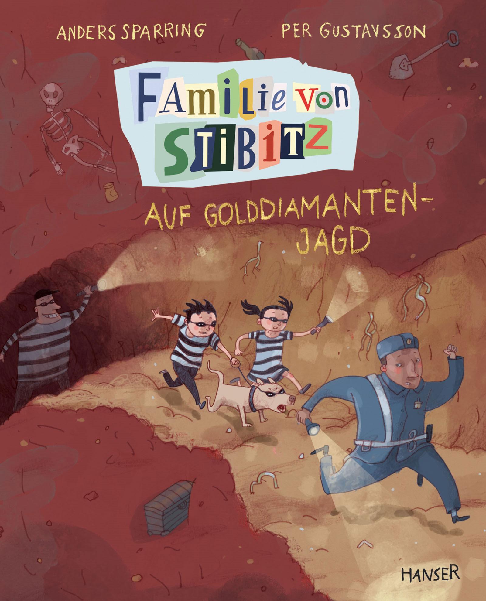 »FAMILIE VON STIBITZ - AUF GOLDDIAMANTEN-JAGD (BAND 4)« — CARL HANSER