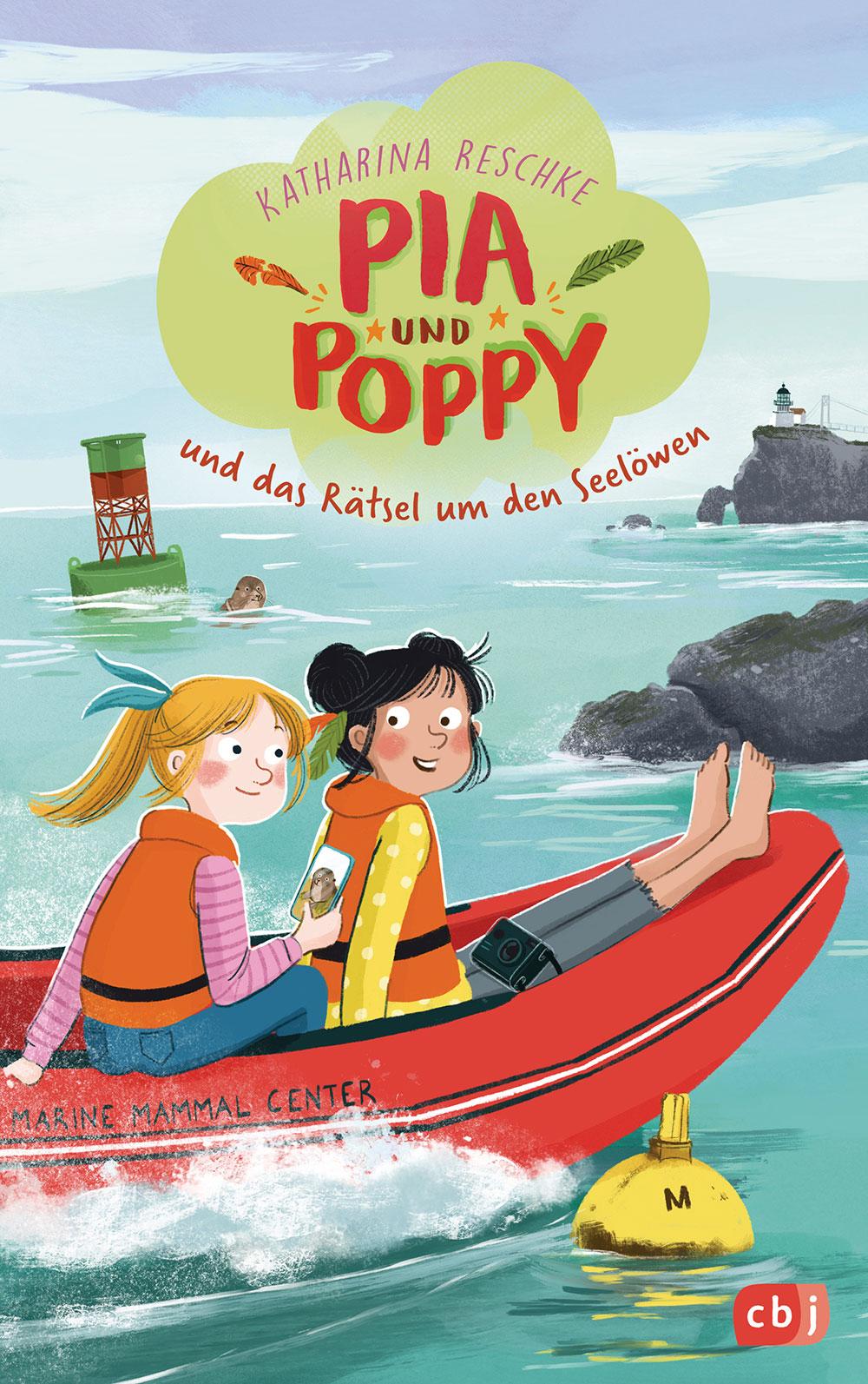»Pia & Poppy und das Rätsel um den Seelöwen« — cbj