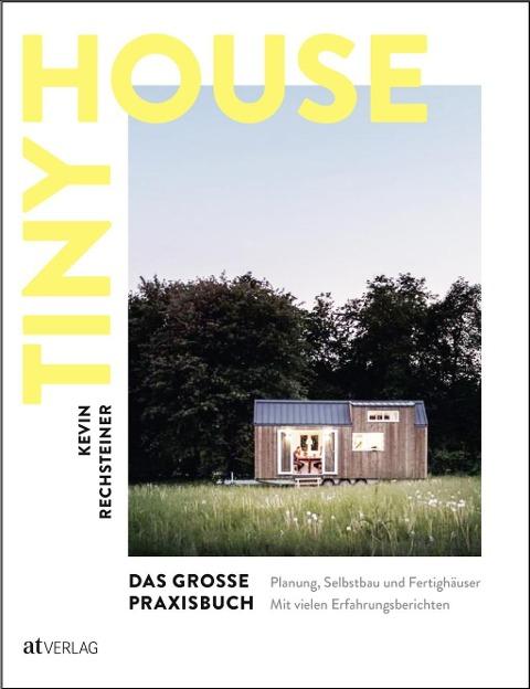 »Tiny House - Das grosse Praxisbuch« — AT