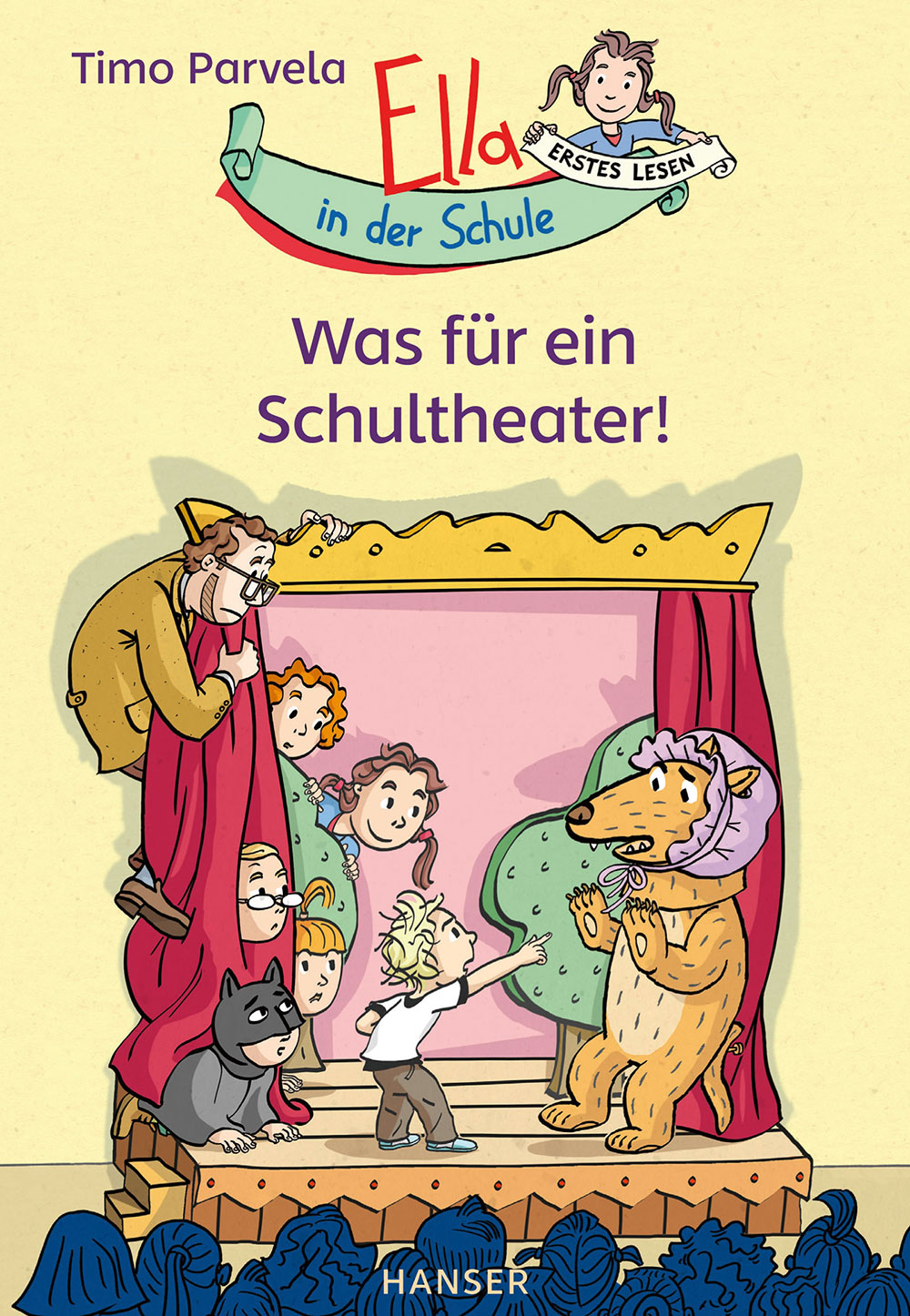 »ELLA IN DER SCHULE - WAS FÜR EIN SCHULTHEATER! (BAND 2)« — CARL HANSER