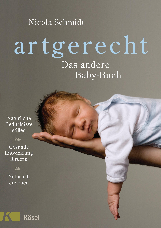 »ARTGERECHT - DAS ANDERE BABYBUCH« - KÖSEL