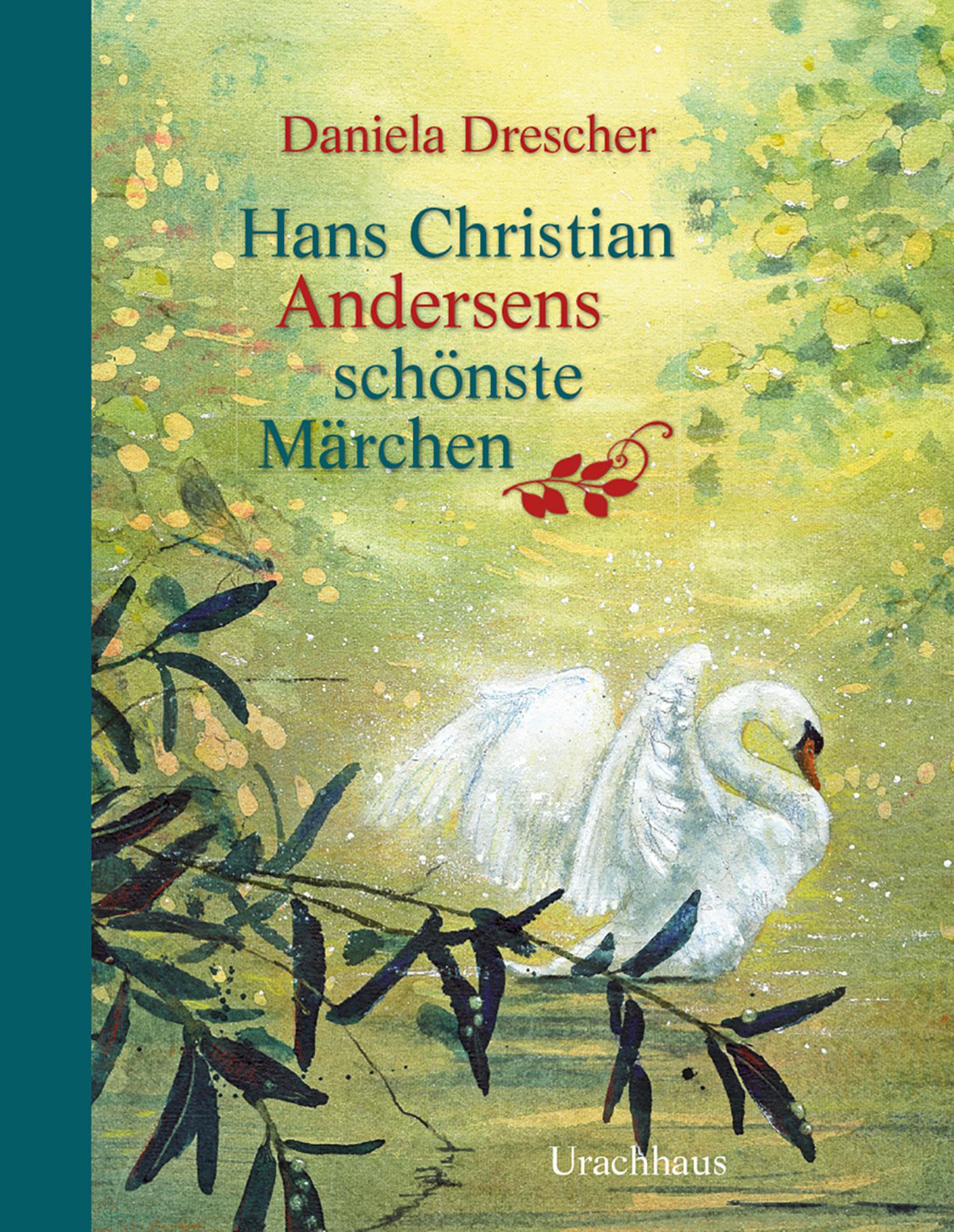 »Hans Christian Andersens schönste Märchen« - URACHHAUS