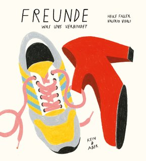 »FREUNDE - WAS UNS VERBINDET« - KEIN + ABER
