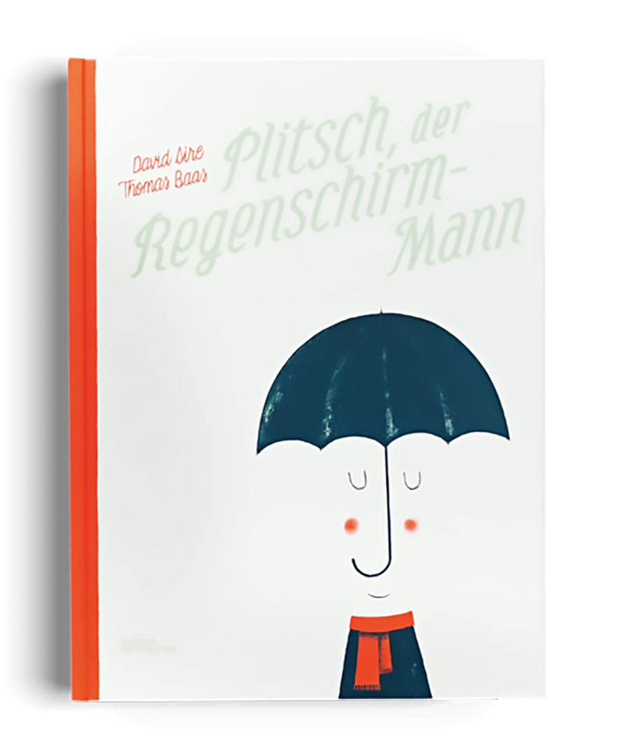 »Plitsch, der Regenschirm-Mann« — Gestalten