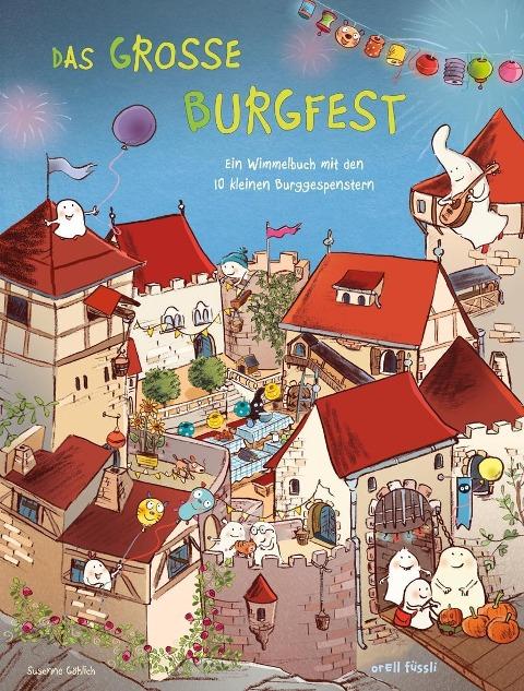 »10 kleine Burggespenster Das große Burgfest«  — ORELL FUESSLI