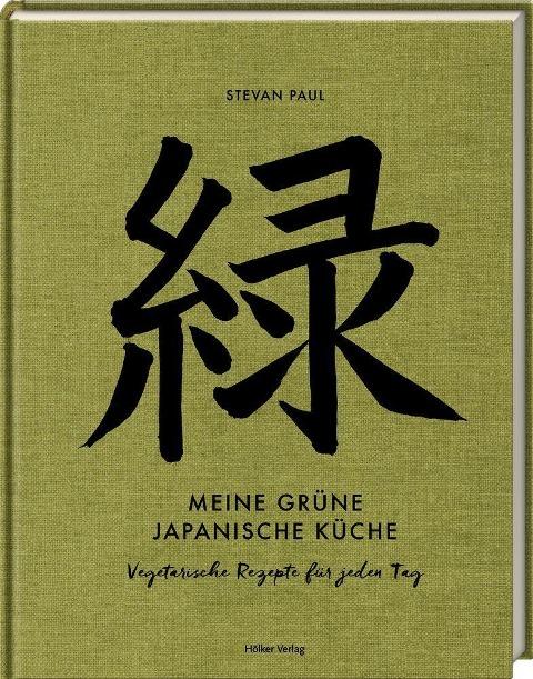 »MEINE GRÜNE JAPANISCHE KÜCHE« — HOELKER