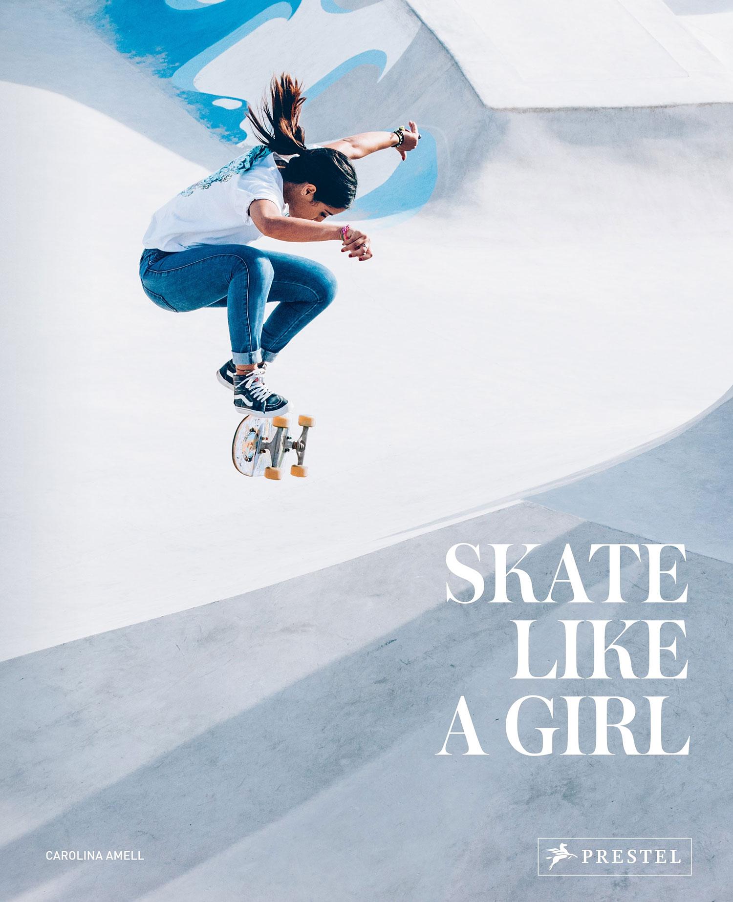 »SKATE LIKE A GIRL (ENGL.)« - PRESTEL