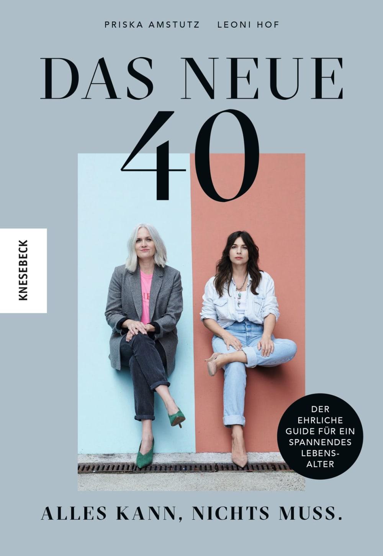 »Das neue 40 - Alles kann, nichts muss« — Knesebeck