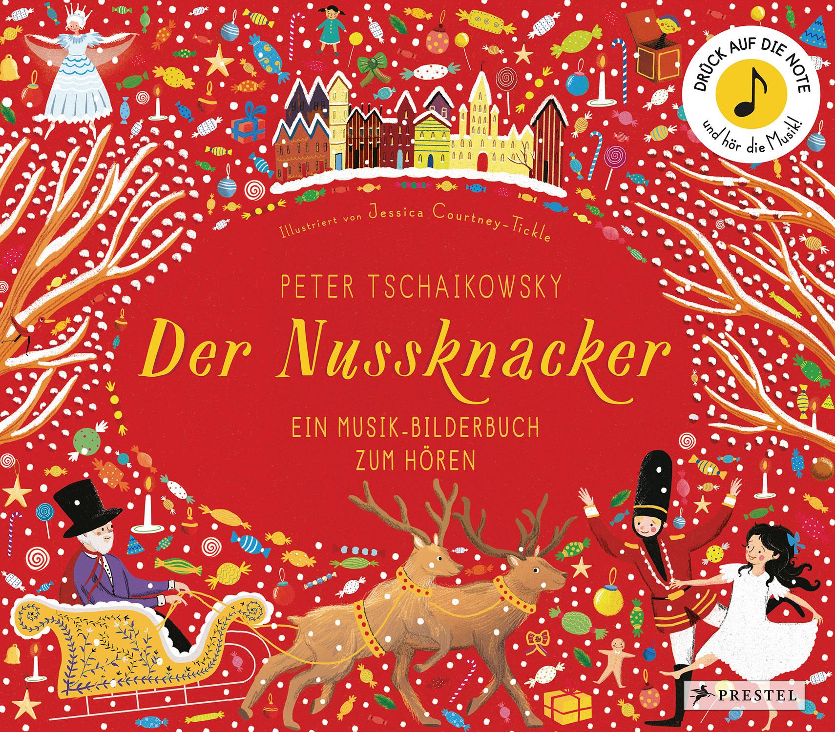 »PETER TASCHAIKOWSKY. DER NUSSKNACKER« - PRESTEL
