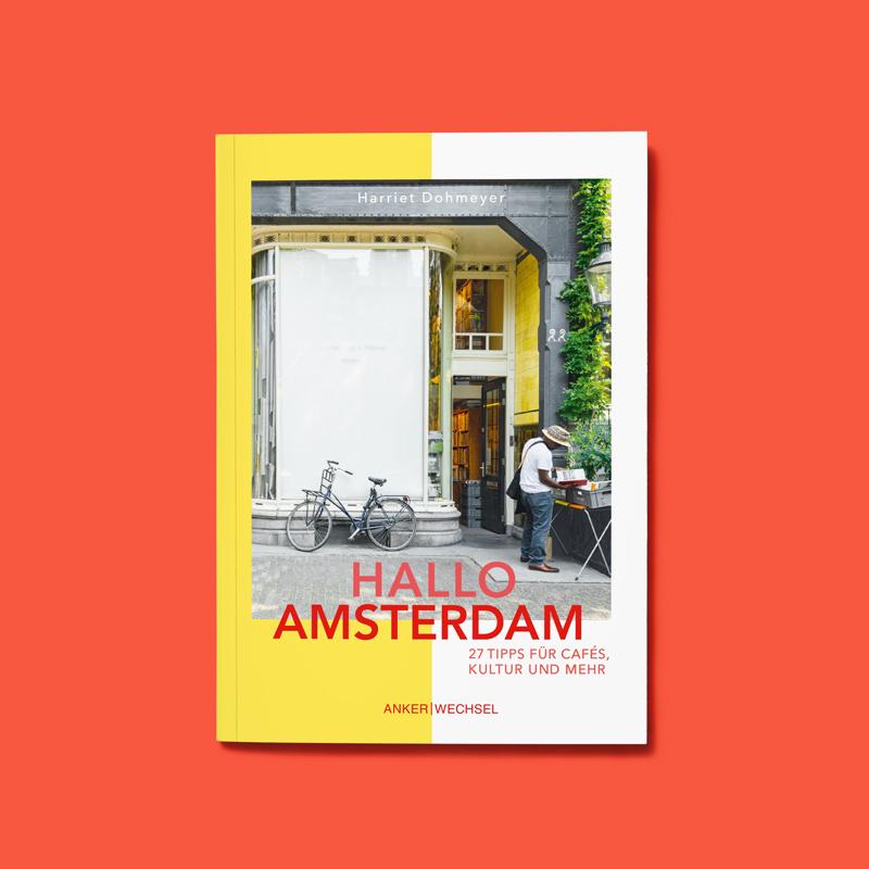 »HALLO AMSTERDAM« — ANKERWECHSEL