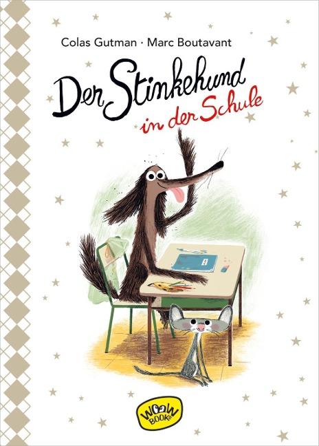 »DER STINKEHUND IN DER SCHULE (BAND 4)« — WOOW BOOKS