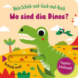 »Mein Schieb & Guck-mal-Buch: Wo sind die Dinos?«  — FISCHER SAUERLÄNDER