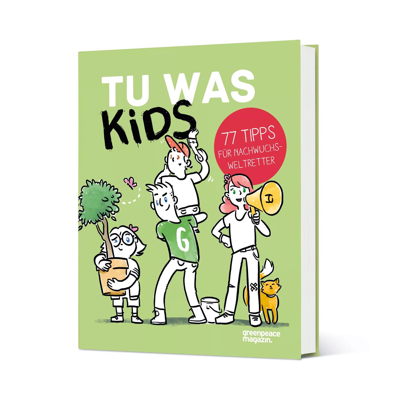 »TU WAS KIDS« — GREENPEACE
