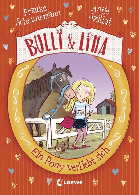 »Bulli & Lina - Ein Pony verliebt sich« - Loewe