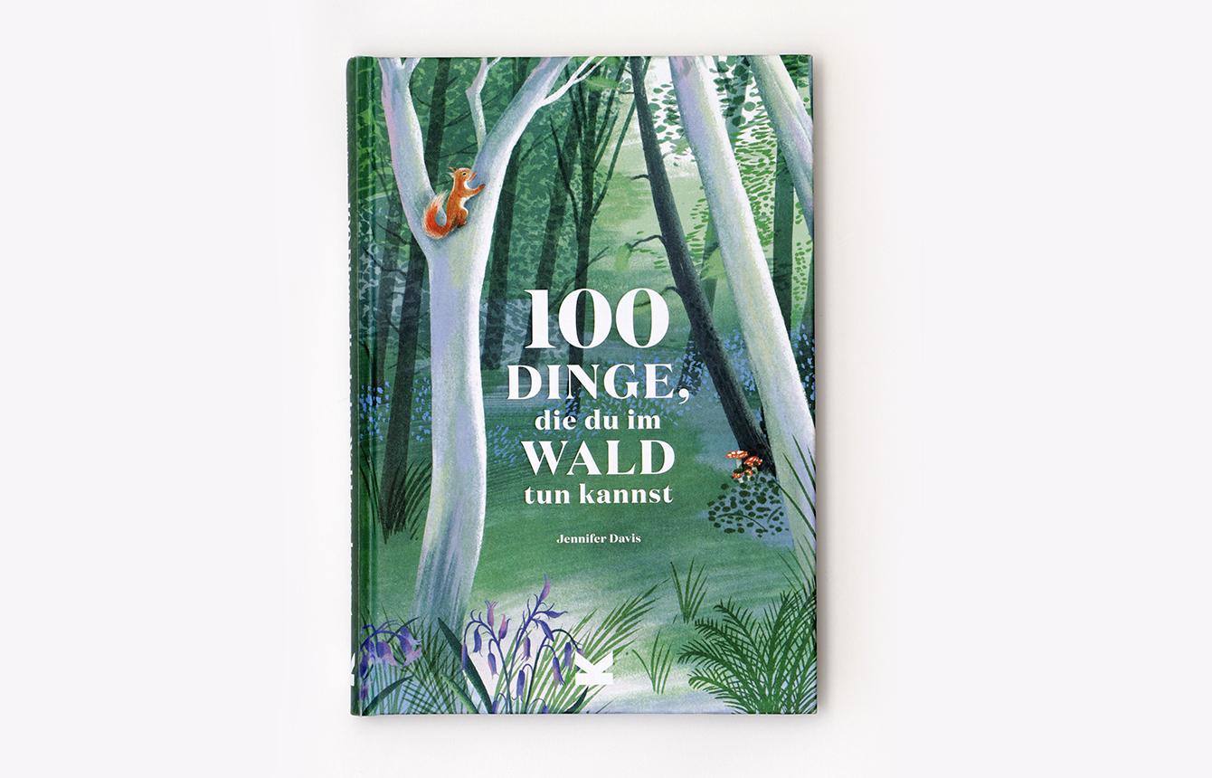 »100 DINGE, DIE DU IM WALD TUN KANNST« — LAURENCE KING