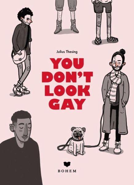 »YOU DON'T LOOK GAY« — BOHEM